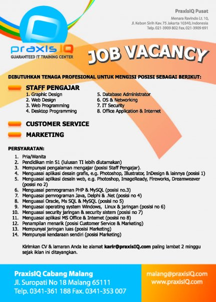 JOB VACANCY PRAXISIQ CABANG MALANG | MY WORLD MY DREAM